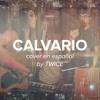 Hillsong Live - Calvary (Calvario) (cover en español by TWICE) Portada del disco