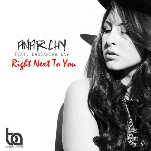Anarchy ft Cassandra Kay - Right Next To You (LJ MTX Remix)