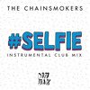 (128) Somebody vs Selfie - The Chainsmokers ( Original Mix ) - [ DjMen ] - [ M'Cix ]