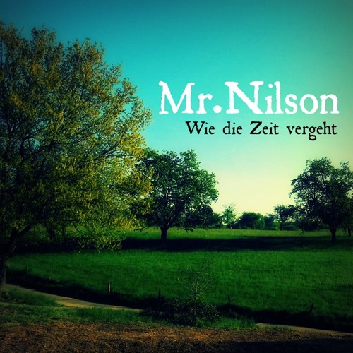 Mr.Nilson - Wie die Zeit vergeht