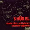 3 Hürel - Sevenler Ağlarmış (1974) Turkish Psych - Folk Rock