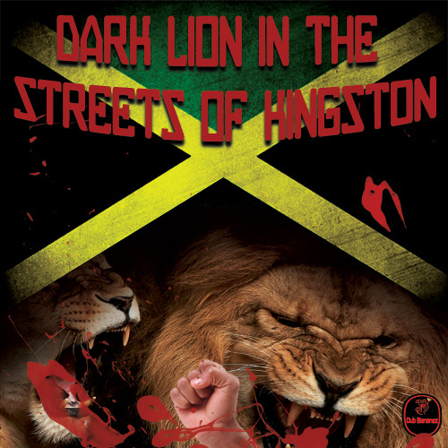 Dub Bananez- Dark Lion In The Streets of Kingston