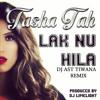 Tasha Tah  Lak Nu Hila (DJ AST TIWANA) [Free download]