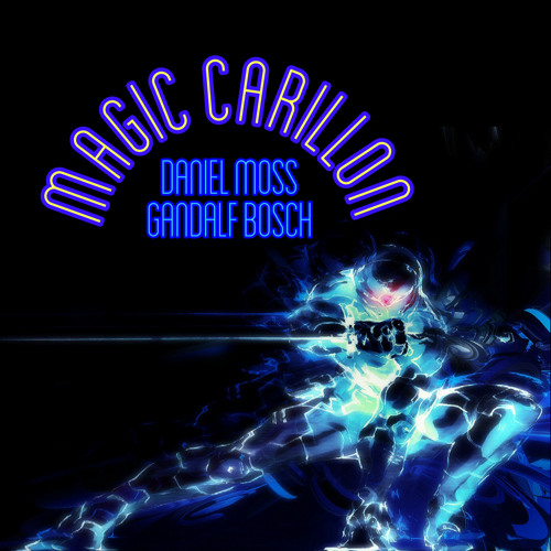 Magic Carillon By Daniel Moss (Radio Vrs.)