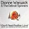 Dionne Warwick & The Detroit Spinners - I Don't Need Another Love (Joey Musaphia Vocal Mix)