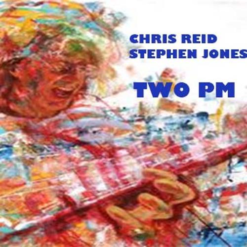 Two PM - Chris Reid Ft. Stephen Jones