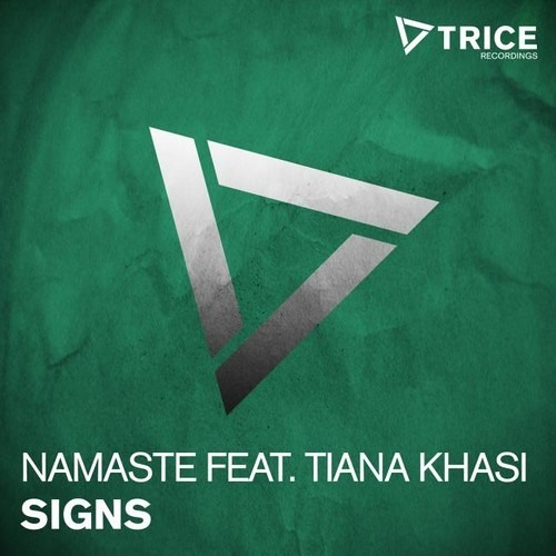 Namaste - Signs ft. Tiana Khasi (Radio Edit)