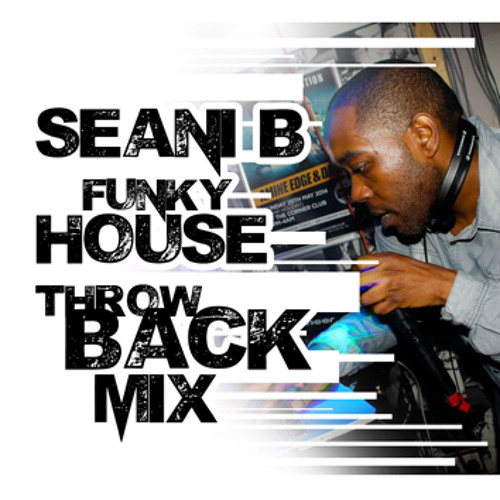 Seani B Funky House Mix by Seanib com | Seanib Com | Free