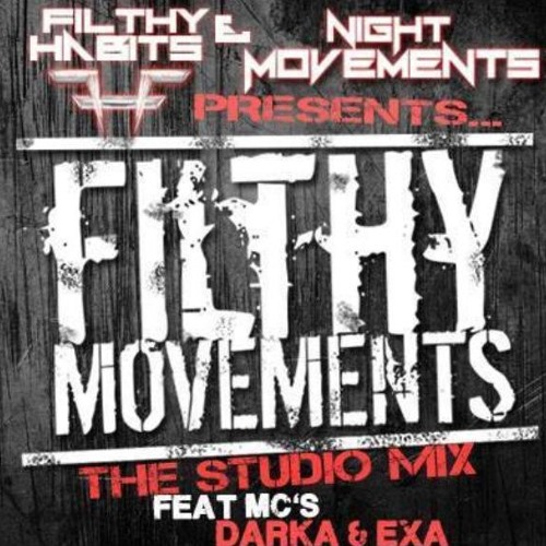 FILTHY MOVEMENTS STUDIO MIX WITH MC'S DARKA AND EXA(FULL DOWNLOAD LINK IN DESCRIPTION)