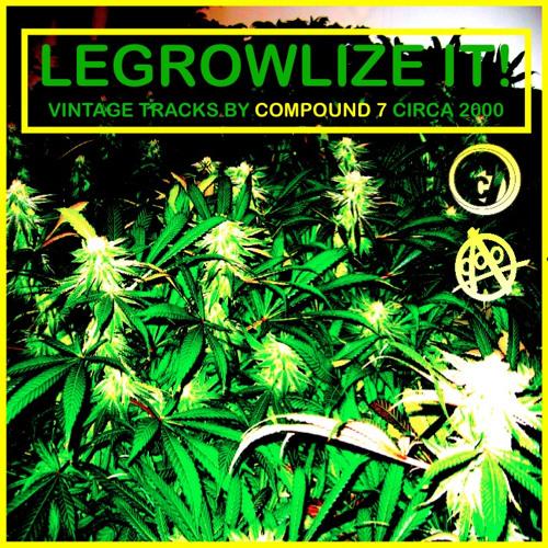 A - Plus, Compound 7 - Legrowlize It! - 01 America's Drug Menace