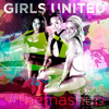 Girls United - The Mashup (Explicit)