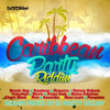 CARIBBEAN PARTY RIDDIM (Mixed By Di Nasty deejay)