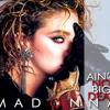 Madonna Ain't No Big Deal (First Demo)