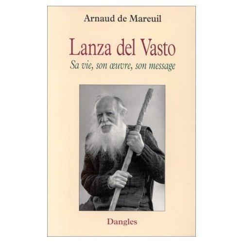 France Culture Arnaud de Mareuil parle de Lanza Del Vasto 1997 ou  début 1998