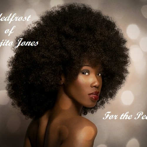 JadedFrost of Mojito Jones - For the People