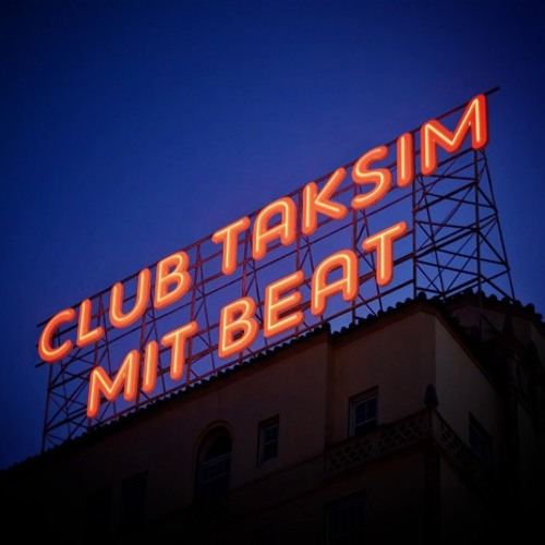 Download CLUB TAKSIM MIT BEAT