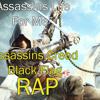 AC Black Flag Rap -