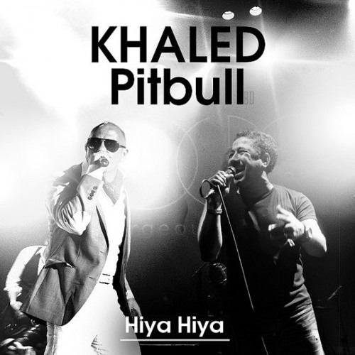 khaled ft pitbull hiya hiya