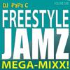Freestyle Jamz Vol. 001 (DJ Papa C Mega-Mixx 2014)