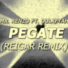 Mr. Renzo feat. Dulkfyah - Pegate(Reigar Remix)- FREE DOWNLOAD