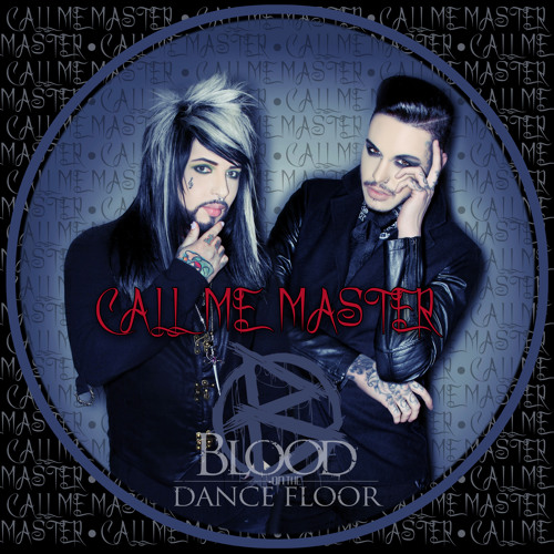 BLOOD ON THE DANCE FLOOR - Call Me Master