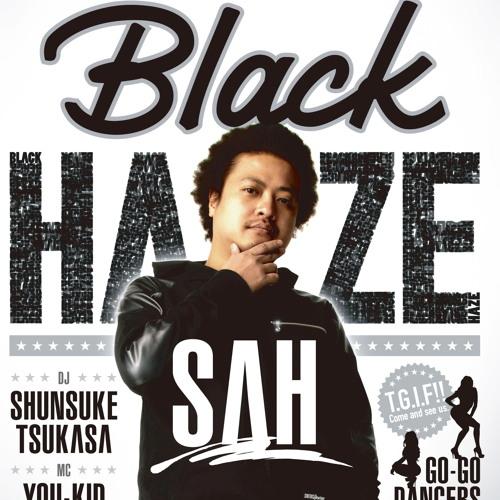 DJ SAH - BLACK HAZE 1ST ANNIVERSARY MIX