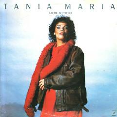 Tania Maria - Come With Me (CBS ReEdit)