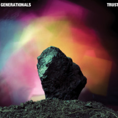Trust - Generationals