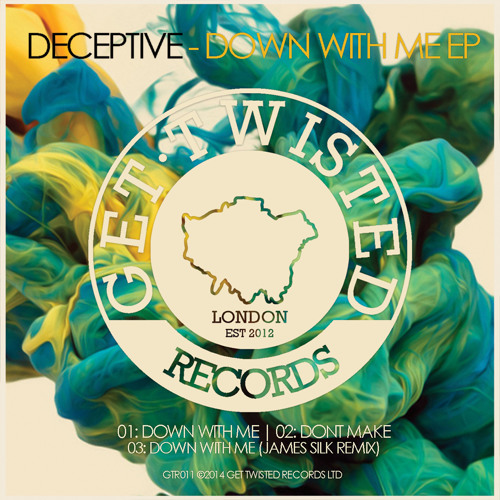 Deceptive - Don't Make (Get Twisted Records)