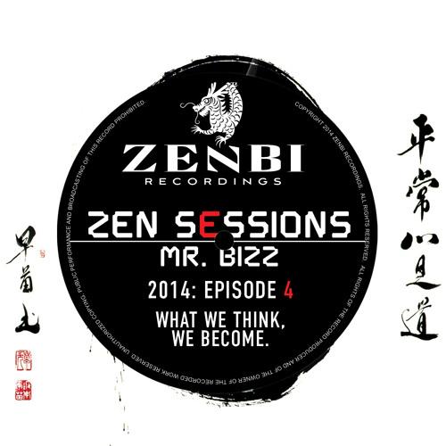 ZEN SESSIONS RADIO #004 - MR. BIZZ // ZENBI RECORDINGS