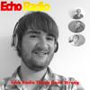 Echo Radio Things Gone Wrong