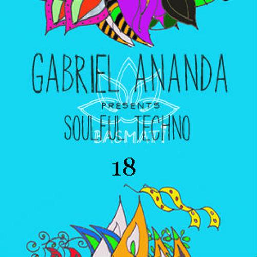 Gabriel Ananda Presents Soulful Techno 18
