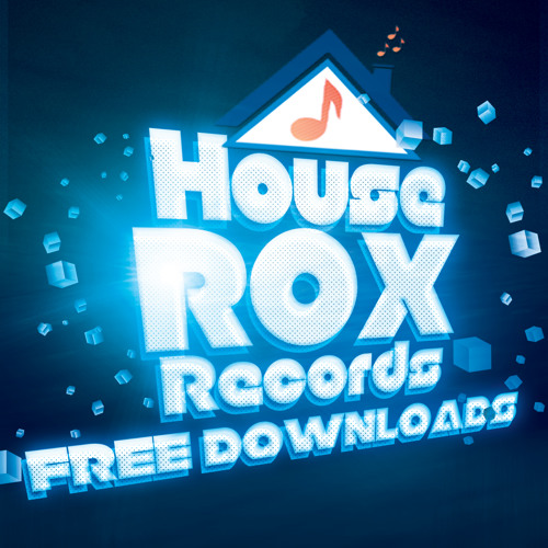 House Rox Records | Free Downloads
