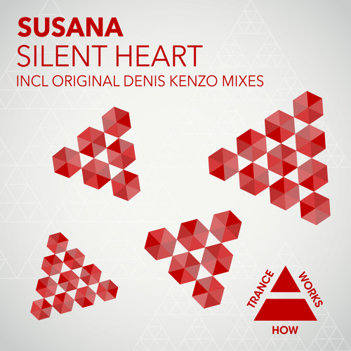 HTW0007 : Susana - Silent Heart (Denis Kenzo Original Mix)