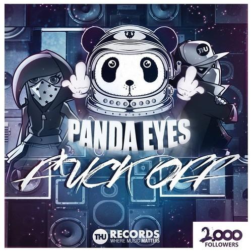 Panda Eyes - F*CK OFF