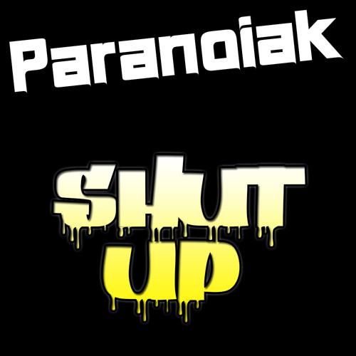 Paranoiak - Shut up ( Preview - Re edit 20/05/14 )