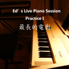 ED 's Live Piano Practice Session one - 'Still Do'
