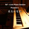 Ed's Live Piano Practice Session II - Longest Movie