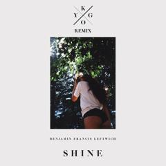 Benjamin Francis Leftwich - Shine (Kygo Remix) [Free Download]