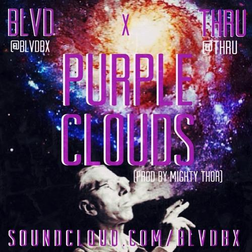 Purple Clouds-BLVD x THRU