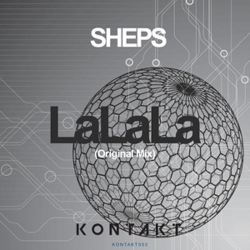 Kontakt Records Remix Competition **SHEPS - LaLaLa**