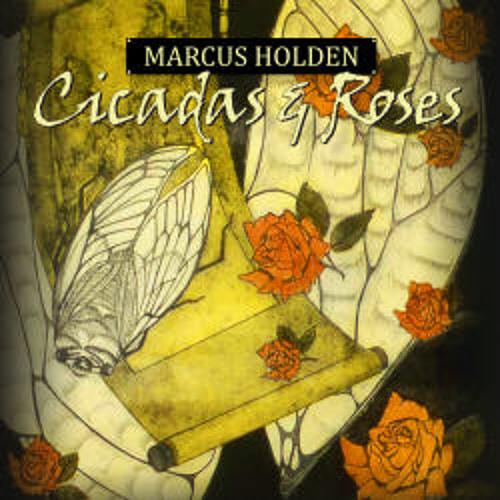 Marcus Holden 'Cicadas & Roses'