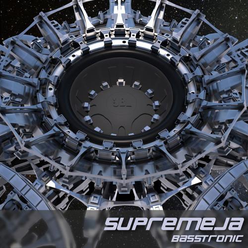 New Release: Supremeja - Basstronic