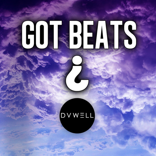 Got Beats by Duwell