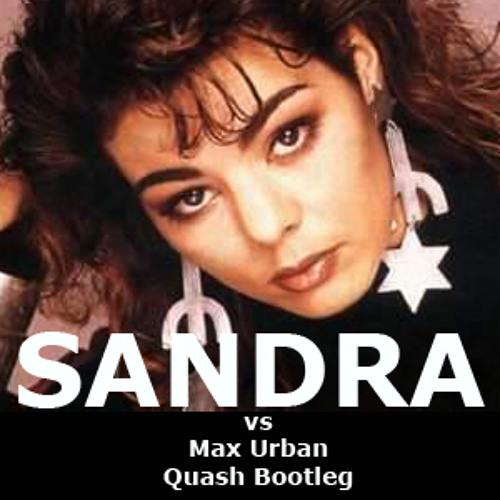 Maria Magdalena Goes Up (Quash Dancefloor Bootleg) Sandra vs Max Urban