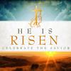Easter: He Is Risen! Modern Worship 4.20.14