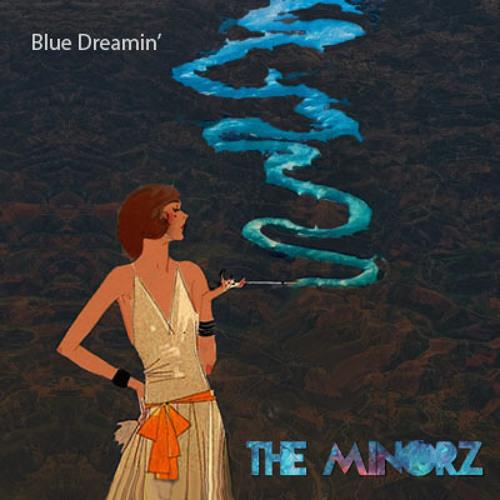 Blue Dreamin'