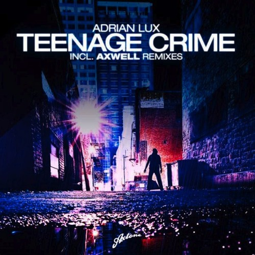 Adrian Lux - Teenage Crime (Basso Dubstep Remix)