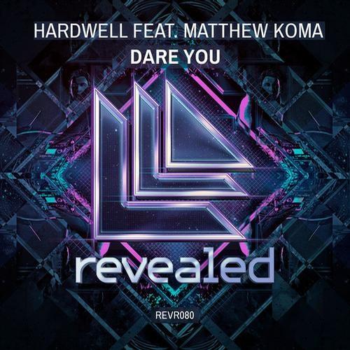 Hardwell feat. Matthew Koma – Dare You (Andrew Rayel Remix)