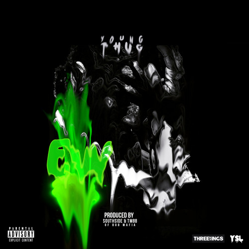 Young Thug - Eww [Prod. TM88 & Southside of 808 Mafia ]